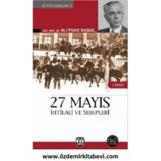27 MAYIS İHTİLALİ VE SEBEPLERİ