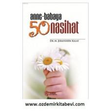 ANNE BABAYA 50 NASİHAT